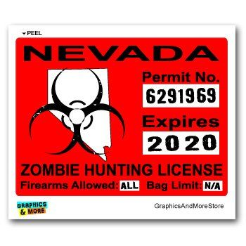 17 best images about zombie hunting permits on pinterest for Fishing license nevada