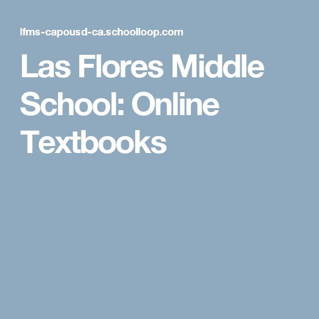 Las Flores Middle School: Online Textbooks