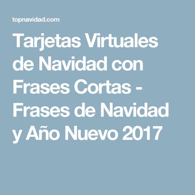 Tarjetas Virtuales de Navidad con Frases Cortas - Frases de Navidad y Año Nuevo 2017