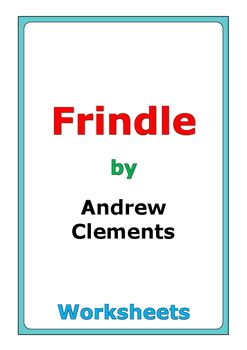 """59 pages of worksheets for the story """"Frindle"""" by Andrew Clements"""