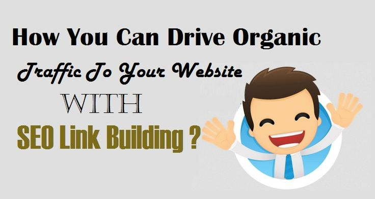 How You Can Drive Organic Traffic To Your Website With SEO #LinkBuilding ?  #SEOTips #SMO #OrganicTraffic