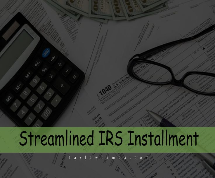 If your owed tax liability is $50,000 or less then?  If your owed tax liability is $50,000 or less and the liability can be satisfied in 6 years or less, a streamlined IRS installment agreement might be an option for you.