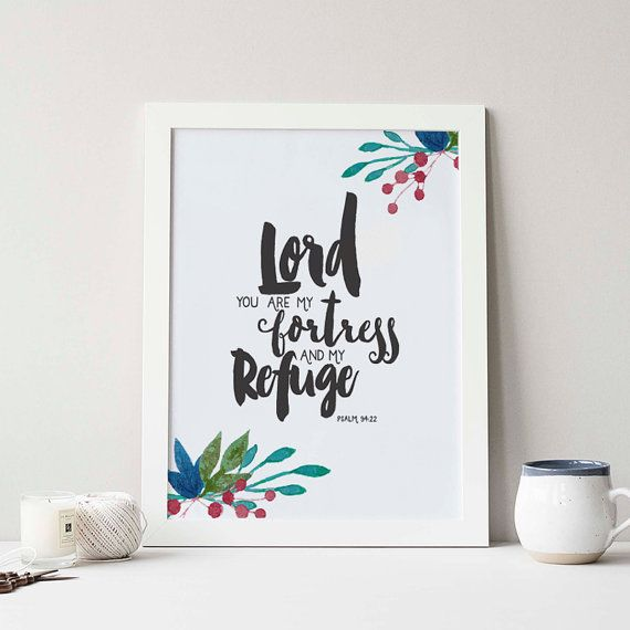 Lord Yo are my fortress Quotes Print Bible by LOVINLIFESUPPLIES