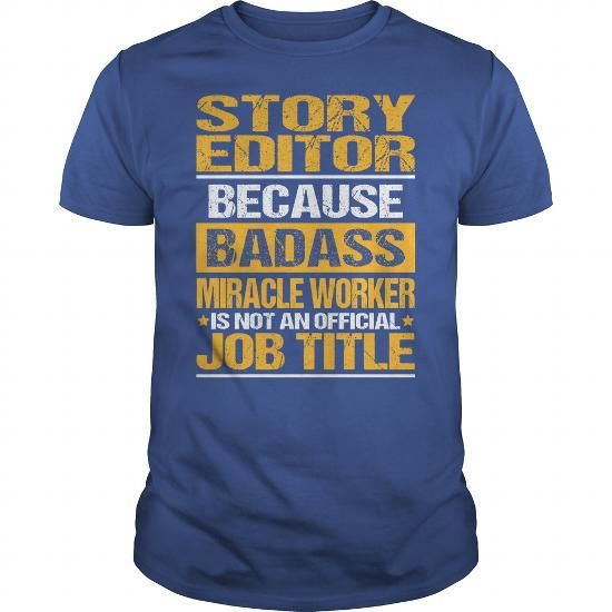 Awesome Tee For Story Editor #unique hoodie #blue sweater. LOWEST SHIPPING:  => https://www.sunfrog.com/LifeStyle/Awesome-Tee-For-Story-Editor-137905513-Royal-Blue-Guys.html?68278