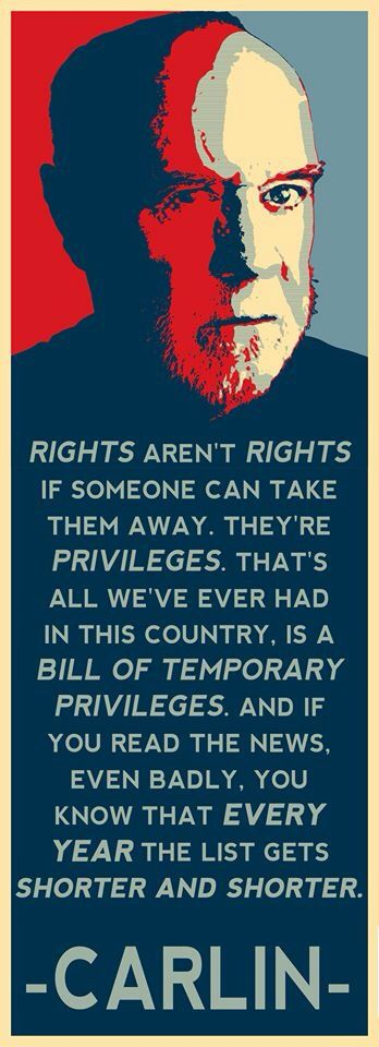 Wake Up! •~• George Carlin, on rights