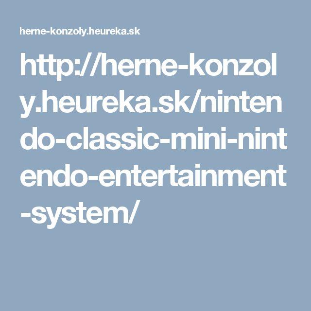 http://herne-konzoly.heureka.sk/nintendo-classic-mini-nintendo-entertainment-system/