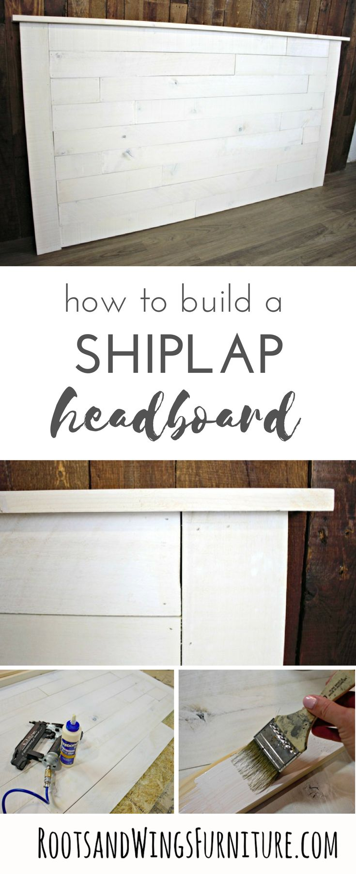 Build your own shiplap headboard with these complete and easy instructions. Give the custom look youve been wanting in your bedroom. Tutorial by Jenni of Roots and Wings Furniture.