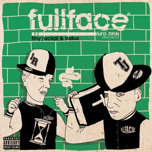 Fullface - Λίγο πριν