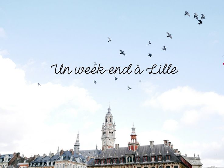 week-end-lille-city-guide-liliinwonderland-front