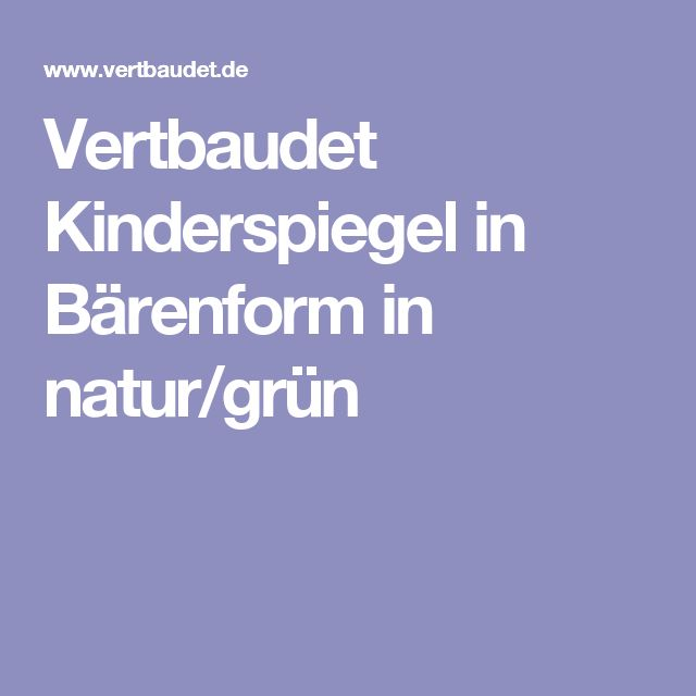 Vertbaudet Kinderspiegel in Bärenform in natur/grün