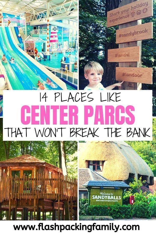 Uk Center Parcs Alternatives 14 Places Like Center Parcs In 2020 Uk Family Holidays Holidays With Kids Uk Holiday Destinations