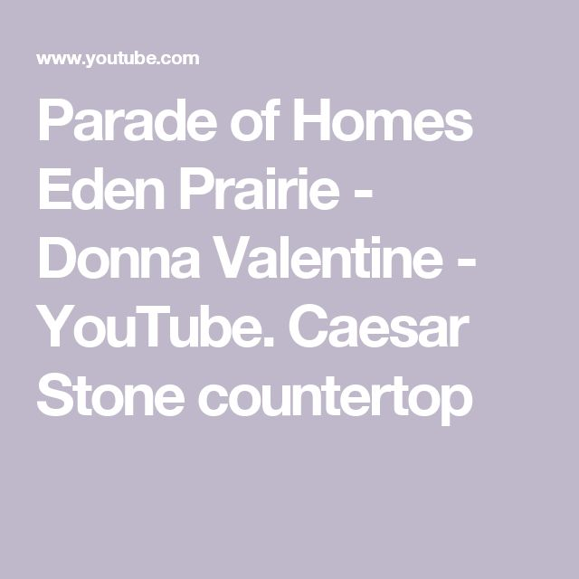 Parade of Homes Eden Prairie - Donna Valentine - YouTube. Caesar Stone countertop