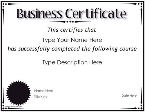 Business Certificate - Award for Completion |  CertificateStreet.com . This free template can be used to be presented to a student on the completion of a course.