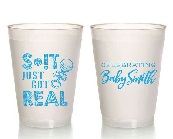 Baby Shower Cups Shit Just Got Real Baby Shower Favors New Baby Party Cups Diaper Party Cup Party Cups Frosted Party Cups Cups 1632 by SipHipHooray