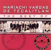 The Best of Mariachi Vargas de Tecalitlán: Ultimate Collection [CD]