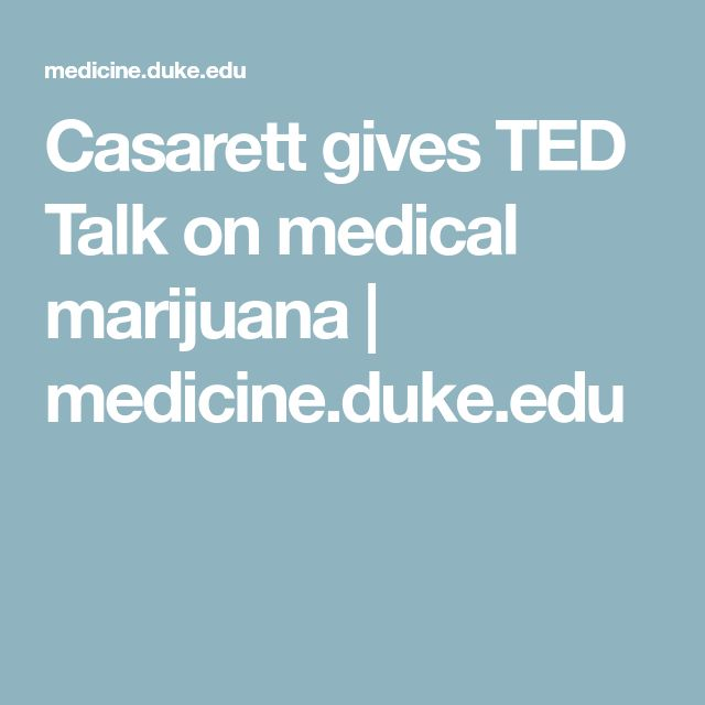 Casarett gives TED Talk on medical marijuana | medicine.duke.edu