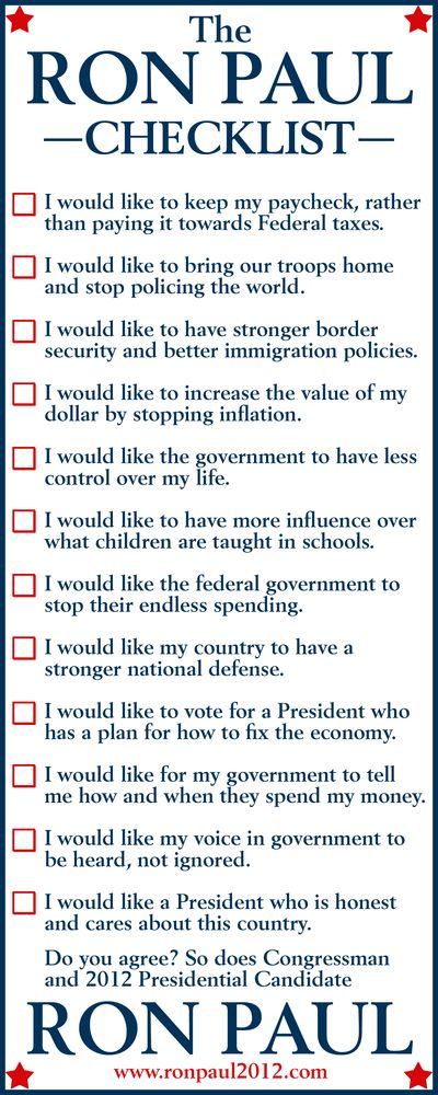 The Ron Paul checklist  ....this is a great checklist....let's hope more people use it next time....
