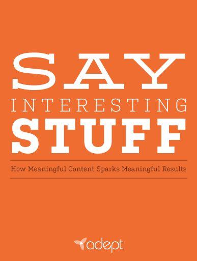 content marketing e book---Say Interesting Stuff Book Cover