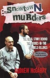 The Snowtown murders, also known as the Bodies in Barrels murders, were the murders of 11 (the twelfth charge of Suzanne Allen was dropped due to lack of evidence) people in South Australia, Australia between August 1992 and May 1999. The crimes were uncovered when the remains of eight victims were found in barrels of acid located in a rented former bank building in Snowtown, South Australia on 20 May 1999.