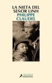 """EL LIBRO DEL DÍA: """"La nieta del señor Linh"""" de Philippe Claudel.    ¿Lo has leído? ¿Quieres ayudarnos a que las personas que visitan la web se hagan una idea del mismo? Entra en el siguiente enlace, puntúa y comenta el libro: http://www.quelibroleo.com/la-nieta-del-senor-linh ¡Muchas gracias! 19-2-2013"""
