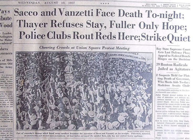 Sacco and Vanzetti Face Death Tonight Thayer refuses stay August 10 1927 B21