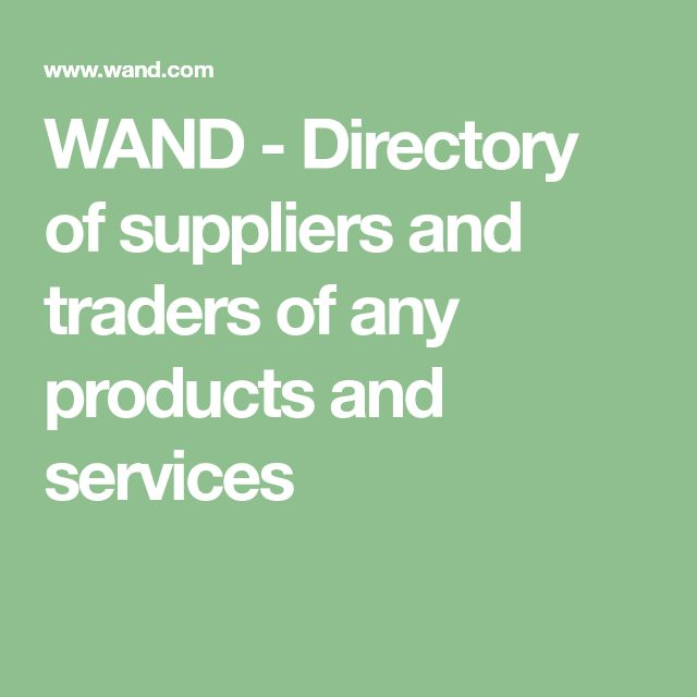 WAND - Directory of suppliers and traders of any products and services