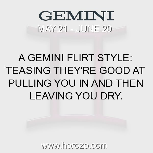 Fact about Gemini: A Gemini Flirt Style: Teasing they're good at pulling... #gemini, #geminifact, #zodiac. More info here: https://www.horozo.com/blog/a-gemini-flirt-style-teasing-theyre-good-at-pulling/ Astrology dating site: https://www.horozo.com