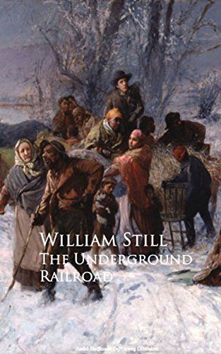 The Underground Railroad - Kindle