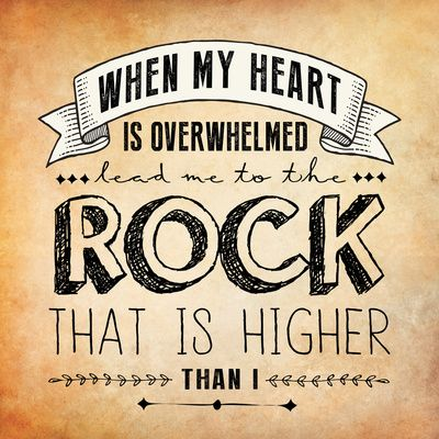 Psalm 61 - The Rock Art Print