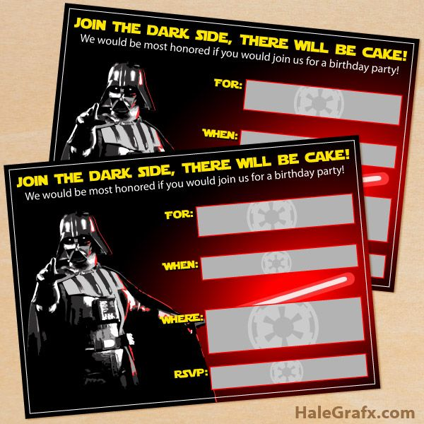 FREE Printable Star Wars Darth Vader Birthday Invitation Because My Kid Has Joined The Dark Side Already And There May Be A