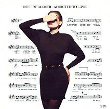 45cat - Robert Palmer - Addicted To Love / Remember To Remember - Island - UK - IS 270
