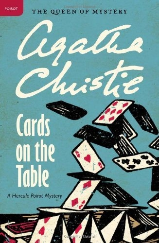 Eu JÁ SEI quem matou o sr. Shaitana > Cards on the Table: A Hercule Poirot Mystery (Hercule Poirot Mysteries) by Agatha Christie,