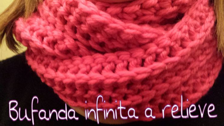 Bufanda Infinita en relieve / Infinity scarf in reliel ..!!!
