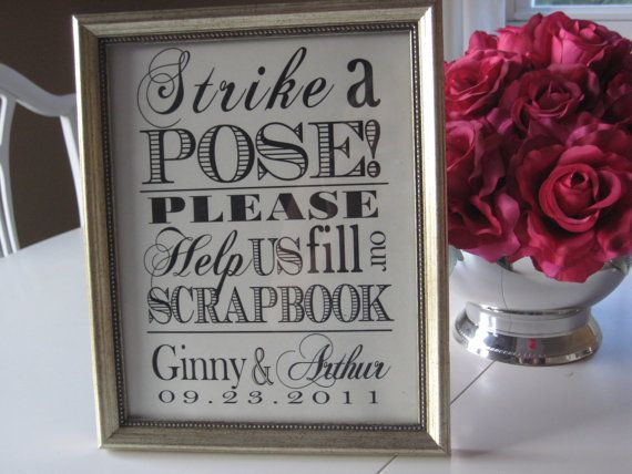 Printed Photobooth Reception Sign  Strike a Pose by csugarm, $15.00