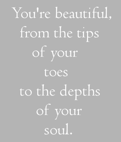 You're beautiful from the tips of your toes to the depths of your soul. Believe in yourself, wonderful one. Believe in yourself. #life #recovery