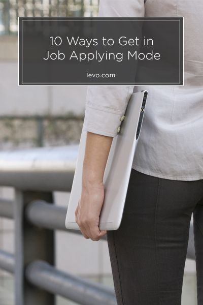 10 Ways to Psych Yourself Up About #JobHunting www.levo.com