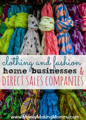 Fashion Home Business! Love the idea of having a fashion or clothing business. Here is a list of direct sales companies to explore! #homebusiness #workathome