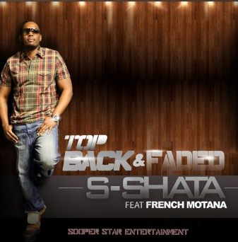 French montana top back & faded main is a latest song by S Shata whose rapping style is giving stiff competition to other rappers on SoundCloud.