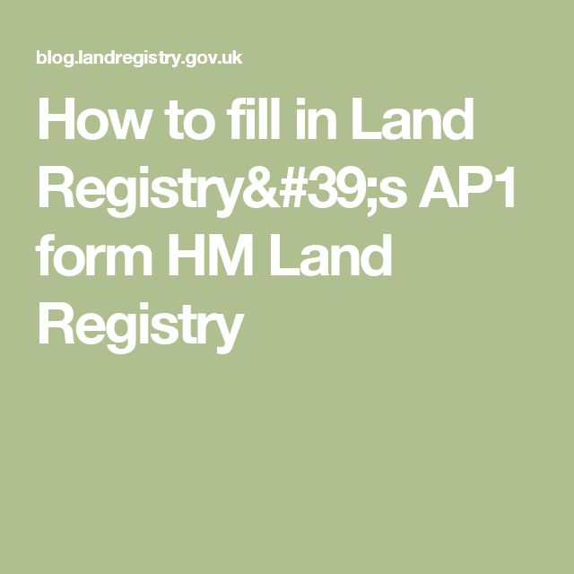 How to fill in Land Registry's AP1 form HM Land Registry