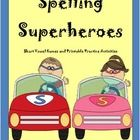 Spelling Superheroes Games and Printable Activities to practice short vowel, CVC pattern, words. This spelling unit contains: Rhyming Words Activit...