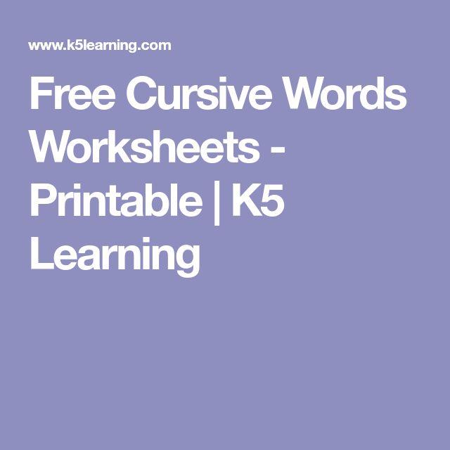 Free Cursive Words Worksheets - Printable   K5 Learning