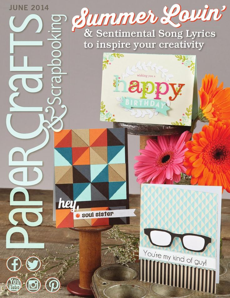 Papercrafts & Scrapbooking June 2014 Issue Sentimental Song Lyrics to inspire your creativity