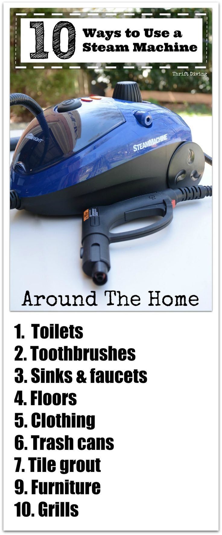 10 Ways to Use a Steam Machine Around the Home - Toilets, toothbrushes, sinks, floors, clothing, trash cans, tile grout, furniture, and grills - Thrift Diving