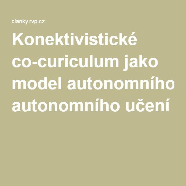 Konektivistické co-curiculum jako model autonomního učení