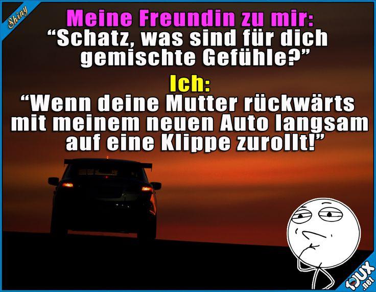 Soll ich das Auto retten? ^^'  Lustige Sprüche / Lustige Bilder #Humor #Sprüche #lustige #1jux #Schwiegermutter #Jodel #lustigeBilder #lustigeSprüche #gemein #nurSpaß #Auto