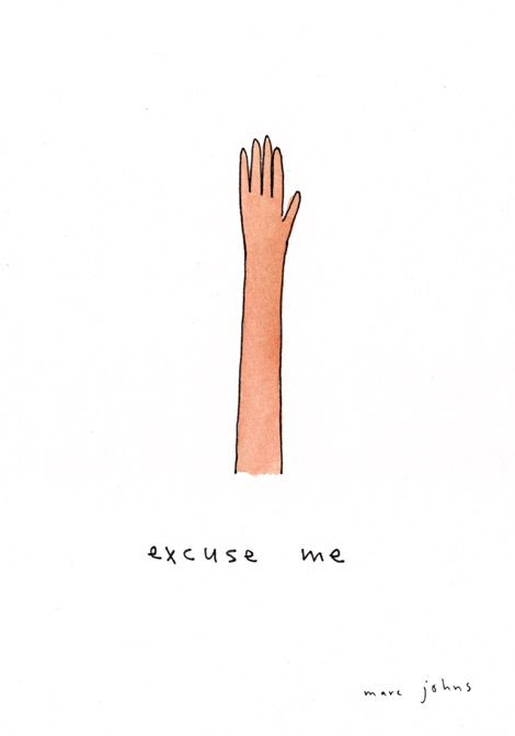 Marc Johns: excuse me