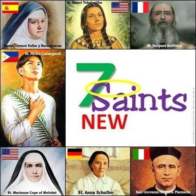 There will be 7 New Saints that will be Canonized at the Vatican, Rome. Here are the would-be Saints:    1. Bl. ANNA SCHAFFER, a lay German woman who wanted to be a missionary, but could not because of a succession of physical accidents and diseases. She accepted her infirmity as a way of sanctification. Her grave has been a pilgrimage site since her death in 1925.    2. Bl. KATERI TEKAKWITHA, daughter of a Christian Algonq