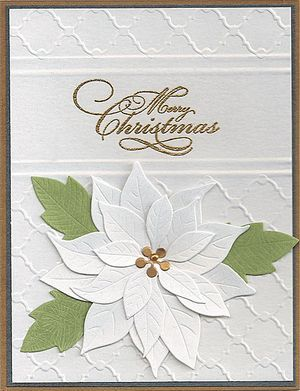 Memory Box poinsettia die (Substitute SU's Joyful Christmas stamp and emboss with