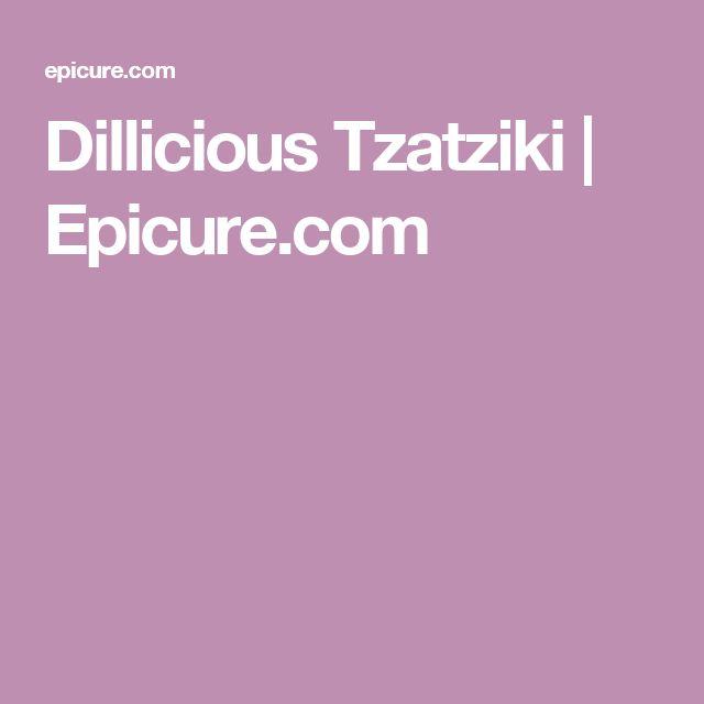 Dillicious Tzatziki | Epicure.com
