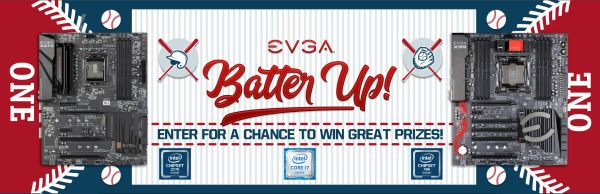 Enter for a chance to WIN great prizes from EVGA and Intel!